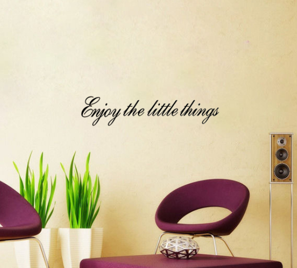 Enjoy the little things vinyl wall quotes inspirational for Home decor quotes on wall