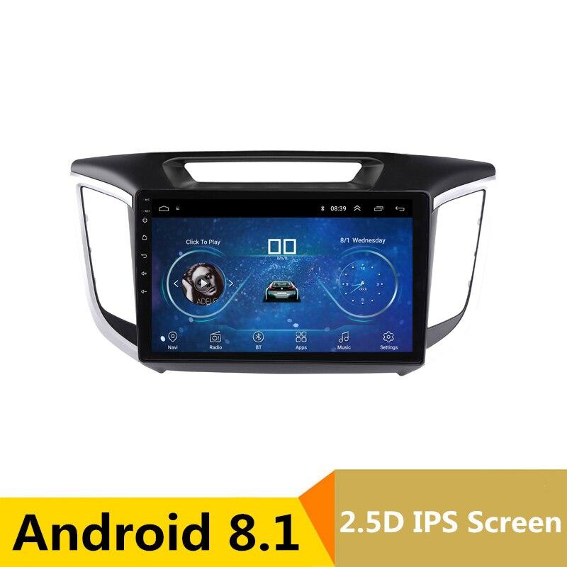 10 2.5D IPS Android 8.1 Car DVD Multimedia Player GPS for Hyundai creta ix25 2014 2015 2016 2017 audio radio stereo navigation