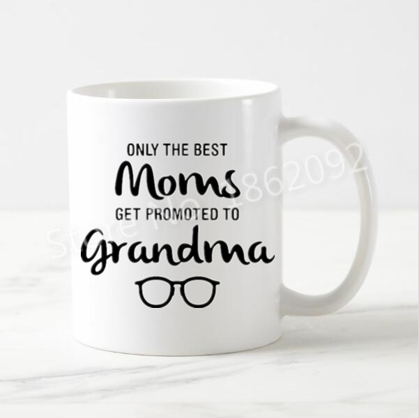 Funny Grandma Nanna Mug Only The Best Moms Get Promoted To Coffee Tea Cup Novelty Creative Grandpa Quote Gifts In Mugs From Home Garden On