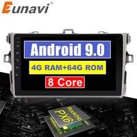 Eunavi 4G+32G Octa 8 core android 9.0 car dvd for Toyota Corolla E140/150 2007 2011 multimedia car radio gps navi PX6 Radio