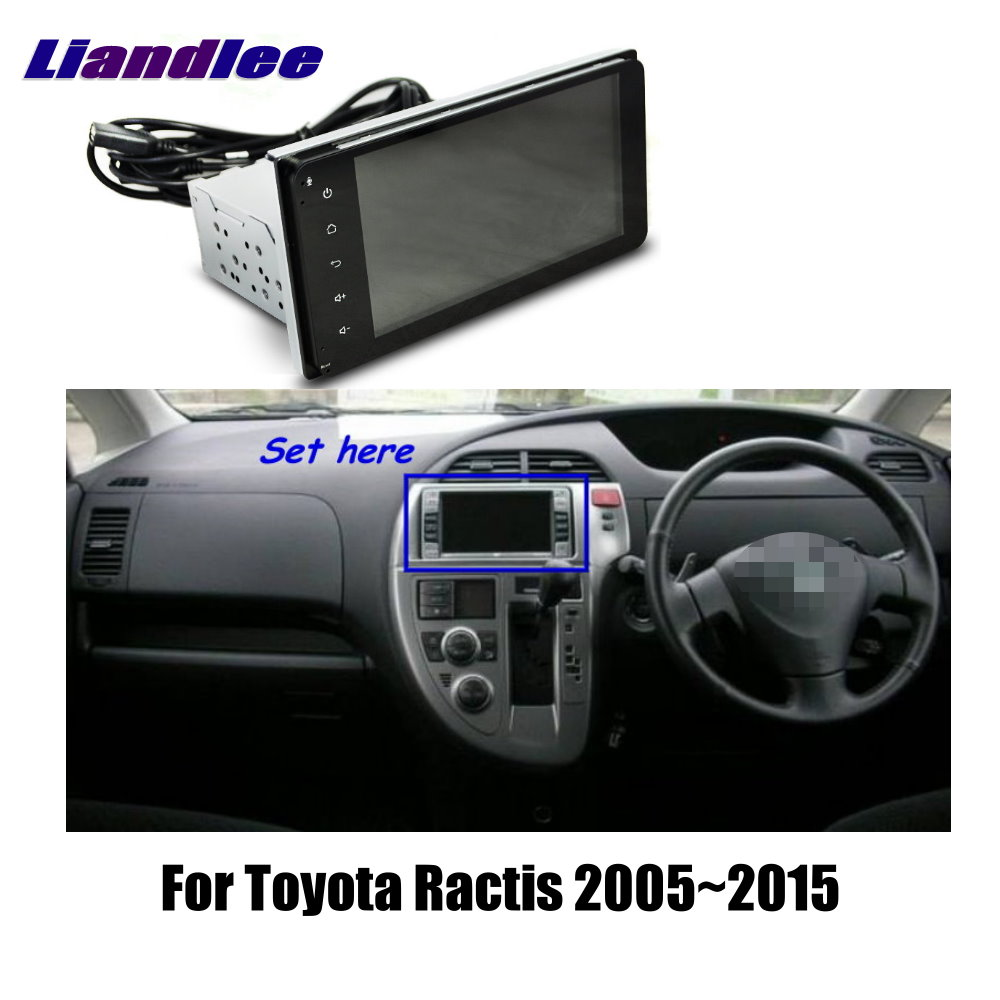 Liandlee 7 For Toyota Ractis 2005~2015 Car Android Radio Player GPS NAVI Maps HD Touch Screen TV Multimedia Bluetooth No CD DVD