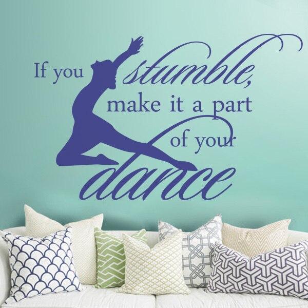 Inspirational Dance Vinyl Wall Lettering If You Stumble Quotes 60 Mesmerizing Inspirational Dance Quotes