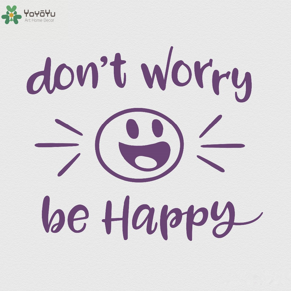 Inspirational Quote Wall Stickers Don't Worry Be Happy