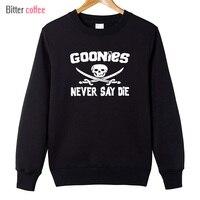 New Autumn Winter Goonies Never Say Die Men Cotton O Neck Sweater