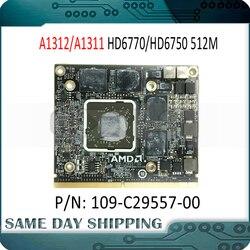 Оригинал Для iMac 21,5 ''A1311 27 A1312 Radeon HD6750M HD6750 HD6770M HD6770 109-C29557-00 графическая карта VGA Видеокарта GPU