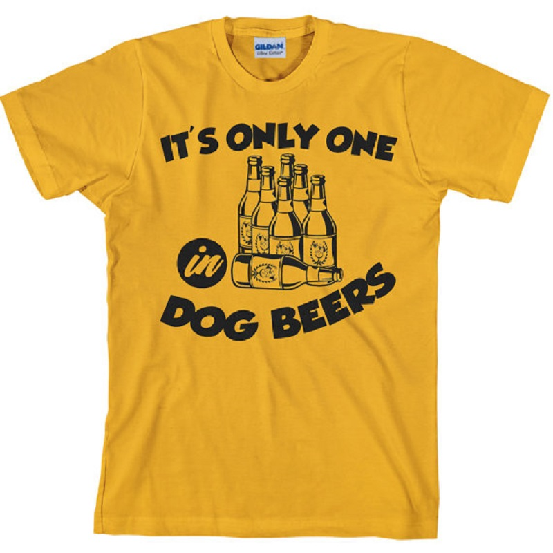 Woman Funny Beer T Shirt Summer Short Sleeved Cotton Tees Its Only One in Dog Beers Drinking TShirt for Women Unisex tops Brand