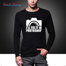 I'll Fix It In Photoshop Men's fashion printed T Shirt Photography Photographer Gift Camera Funny Geek Top autumn long sleeve