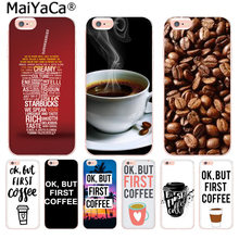MaiYaCa Ok But First Coffee Luxury Fashion Phone Case for Apple iphone 11 pro 8 7 66S Plus X 5S SE XR XS XS MAX Mobile Cover(China)