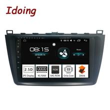 Idoing 9 «ips 2.5D 4 г + 64 г 1Din Android8.0 Автомагнитола аудио мультимедиа gps плеер для Mazda 6 Ruiyi Ultra 2008-2015 8 Core быстрая загрузка