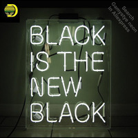 Neon Sign for Black Is the New Black Neon Bulb sign Home Display Handmade Glass tube neon light Sign custom neon accessories