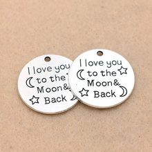 Antique Silver Plated I Love You to the Moon and Back Charm Pendant for Bracelet Necklace Jewelry Accessories Making Craft(China)