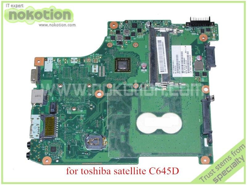 NOKOTION 6050A2414501-MB-A02 CT10ABABG PN 1310A2414511 SPS V000238110 For toshiba satellite C645D laptop motherboard ddr3 nokotion 60 days warranty laptop motherboard for toshiba satellite s50 s50dt a a6 5345m cpu pn 1310a2556002 sps v000318020