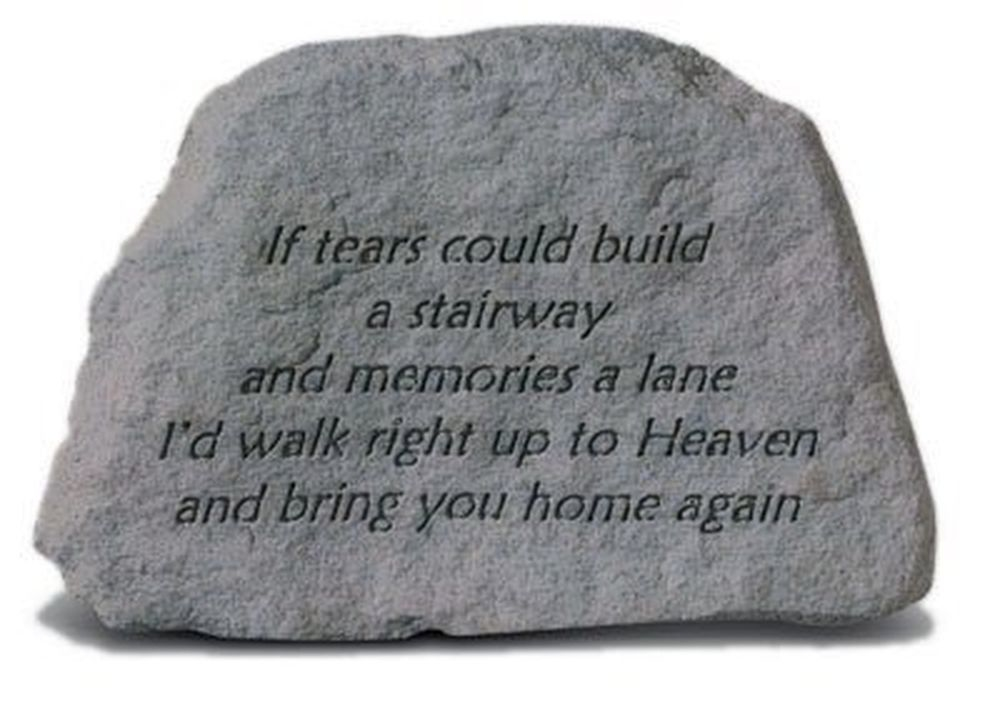 Kay Berry- Inc. 73320 If Tears Could Build A Stairway And Memories A Lane - Memorial 6.5 Inches x 4.5 Inches if only they could talk page 4