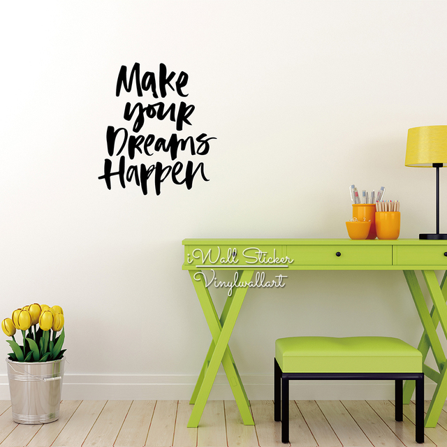 Make Your Dreams Happen Quote Wall Sticker Motivational Quote Wall Decal  Inspirational Office Wall Quote Cut