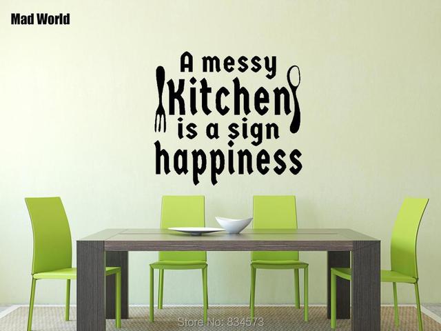 Mad wereld een rommelige keuken is een teken van geluk muur art
