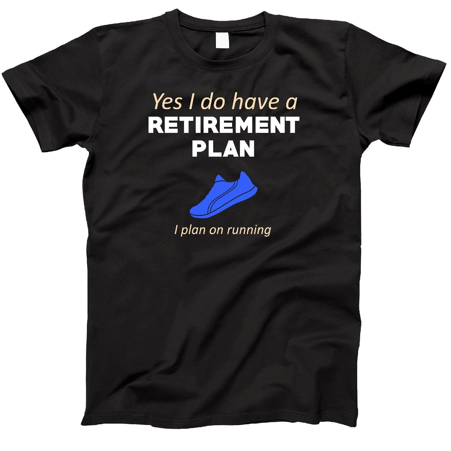 2019 summer style Fashion Retirement Plan Runner Retired Runner Gift T-Shirt Tee shirt image