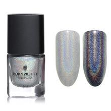 BORN PRETTY Holographic Glitter Nail Polish Holo Varnish Hologram Effect Manicure Nail Art Decoration