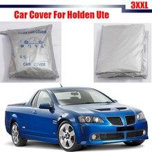 Couverture de voiture Anti UV Véhicule En Plein Air Soleil Pluie Neige Résistant Protecteur Couverture Sun Shade Antipoussière Pour Holden Ute