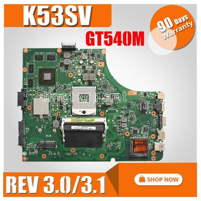 K53SV bo mạch chủ REV: 3.0/3.1 Đối Với ASUS K53SV A53S K53S X53S P53S K53SC K53SJ K53SM máy tính xách tay bo mạch chủ GT540M 8 pcs bộ nhớ video