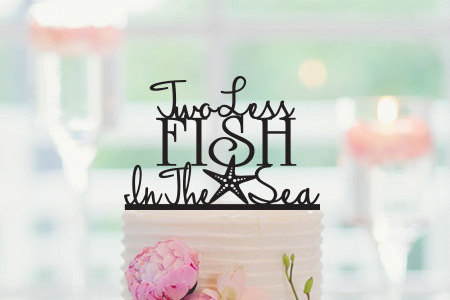 Us 5 69 5 Off Two Less Fish In The Sea Wedding Cake Topper Starfish Cake Topper Beach Wedding Decorations Nautical Cake Topper Engagement In Cake