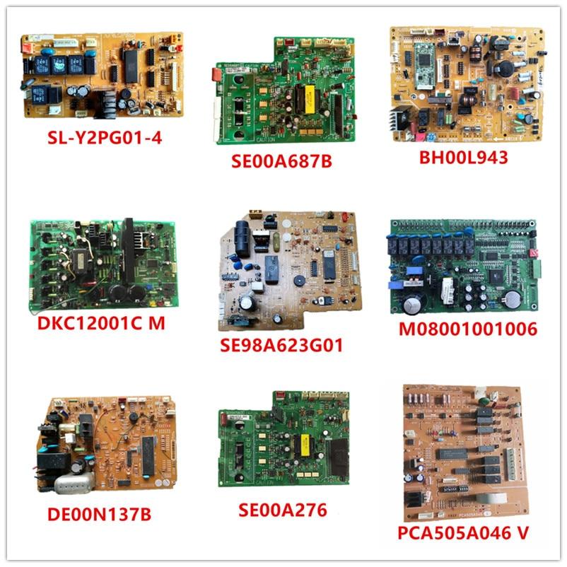 SL-Y2PG01-4/ SE00A687B/ BH00L943/ DKC12001C/ SE98A623G01/ M08001001006/ DE00N137B/ SE00A276/ PCA505A046|RG00C616B Used Working