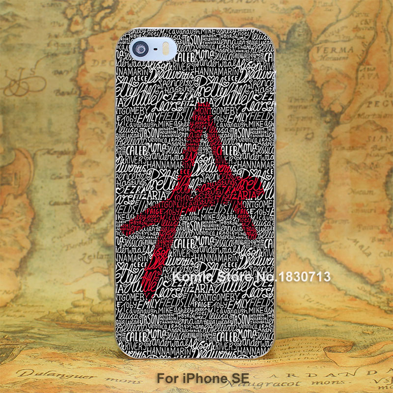 pretty little liars Design hard transparent clear Skin Cover Case for Apple iPhone 7 6 6s Plus SE 5 5s 4 4s 5c