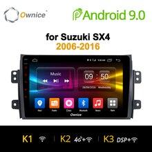 Ownice K1 K2 Android 9,0 2G Оперативная память автомобильный dvd для Suzuki SX4 2006 2007 2008 2009 2010 2011 2012-2016 автомобиль радио gps навигации 4G