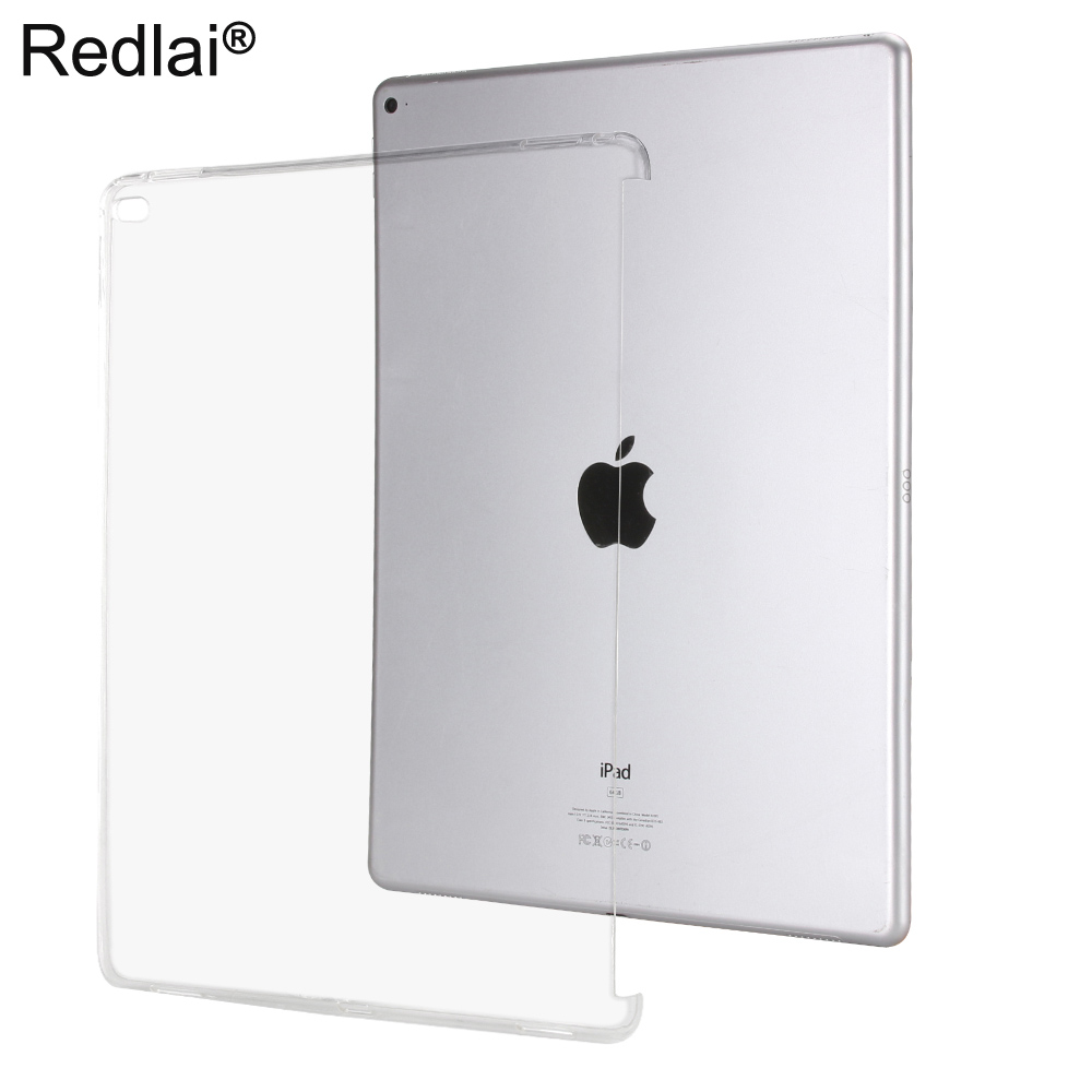 Redlai For iPad Pro 12.9 2015 , Transparent Clear TPU Soft Case For iPad Pro 12.9 inch 2015 can work with smart keyboard redlai for ipad pro 10 5 inch 2017