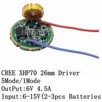 Cree XLamp XHP70 XHP70.2 6V LED Driver 26MM Input DC6V-15V Output 6V 4500mA For XHP70 XHP70.2 LED FlashLight Lamp Bulb