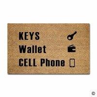 Funny Printed Doormat Keys Wallet Cell Phone Decorative Door Mat Indoor and Outdoor Floor Mat Non woven Top 18x30