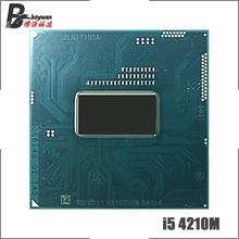 Intel Core i5-4210M i5 4210M SR1L4 2,6 GHz двухъядерный четырехъядерный процессор 3M 37W Socket G3/rPGA946B