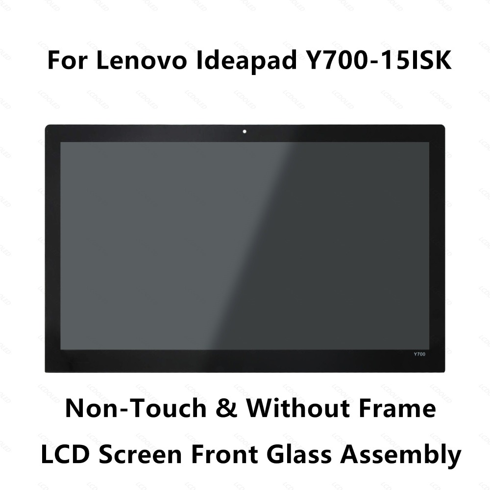 15.6'' Laptop Full Assembly For Lenovo Ideapad Y700-15 Front Glass Cover+4K UHD LCD Screen Display Panel LQ156D1JX03-E Non-Touch new original for lenovo ideapad y700 15 6 fhd ips lcd screen 5d10h29267 ltn156hl09