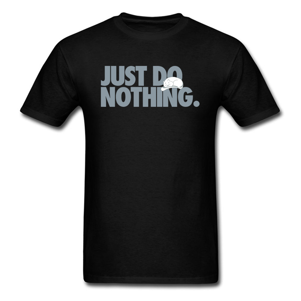 Best Gift Tops Kawaii T-Shirts 90's Cute Graphic Tees Funny Just Do Nothing Cat T Shirt Unisex Lazy Tshirt For Boy Custom