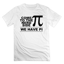 Print T Shirt Men Summer Style Fashion Men's Come To The Nerd Side We Have Pi Math Funny Geek Cotton Short Sleeve T Shirts