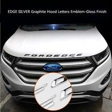Для Ford EDGE 2015-2018 серебро, графит капюшон буквы эмблема блеска металлическая эмблема