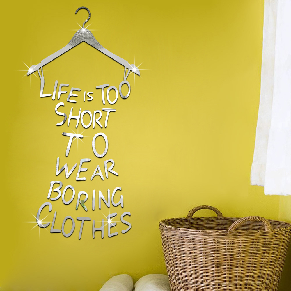 Mirror Wall Stickers Home Decor Life Is Too Short To Wear Boring ...