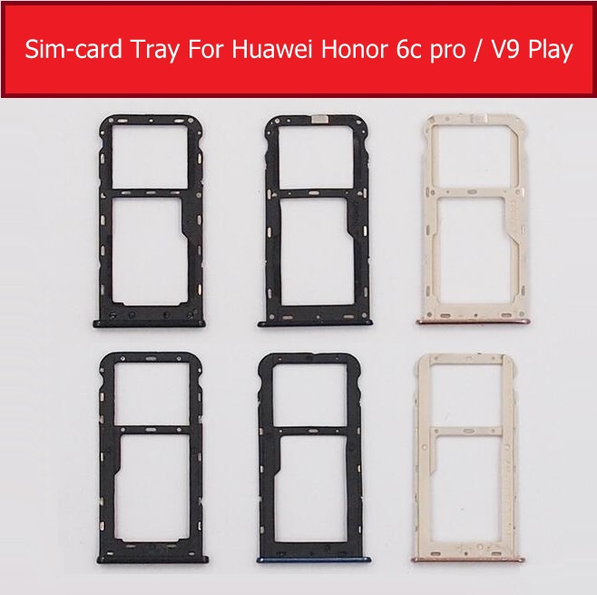 SIM & SD Card Tray Holder For Huawei Honor V9 Play JMM-AL00 AL10 TL00 TL10 Memory Card For Honor 6C PRO JMM-L22 Sim-Card Adapter