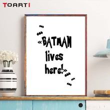 Batman Lives Here Motivational Poster Canvas Art Prints Black White Painting Wall Picture For Children Living Room Decor
