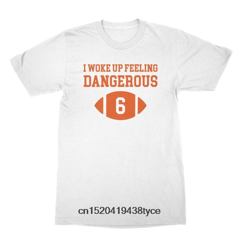 new styles 65807 c33e8 Men t shirt Baker Mayfield Dangerous Shirt I Woke Up Feeling ...