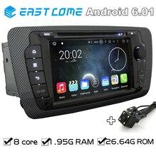 Octa core 2 DIN Android 6.01 автомобильный DVD Automotivo для сиденья IBIZA 2009 2010 2011 2012 2013 2014 с GPS радио заднего вида Камера