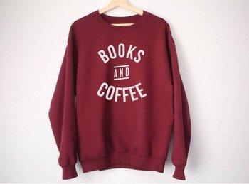 Books and Coffee Sweatshirt - Lover  Shirt-E555
