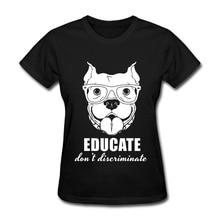 Pitbull Shirt – Educate And Do Not Discriminate