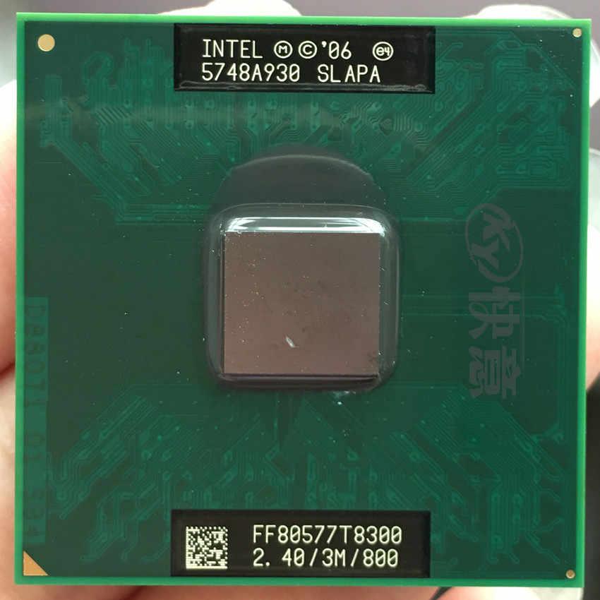 Ban đầu cho CPU Intel Core 2 Duo T8300 CPU 3M Cache/2.4 GHz/800/Dual -Core Laptop Bộ vi xử lý cho GM45