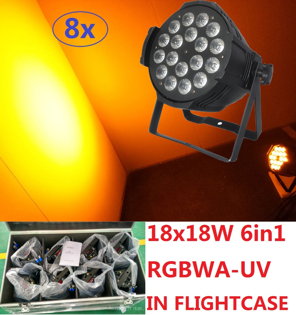 8xLot Led Par Lights 18x18W 6in1 RGBWA-UV Par Can Led Stage Effect Light Beam Wash Strobe DJ DMX Disco Equipment in Flightcase free shipping dj par cans rgbwa uv 6in1 18x18w led par light aluminum alloy shell par led disco dmx stage effect lights
