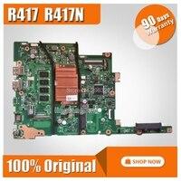 Для ASUS R417 R417N материнская плата для ноутбука 100% тестирование