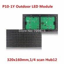 2017 Лидер продаж P10 Открытый желтый Цвет LED Дисплей модуль, Один Янтарный светодиод Прокрутка Сообщение Панель 320×160 мм 1/4 просмотров Hub12