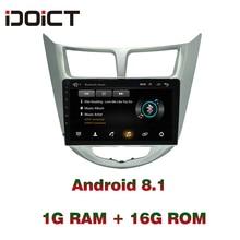 IDOICT Android 8.1 Car DVD Player GPS Navigation Multimedia For Hyundai Accent Verna Solaris Radio 2010-2017  wifi