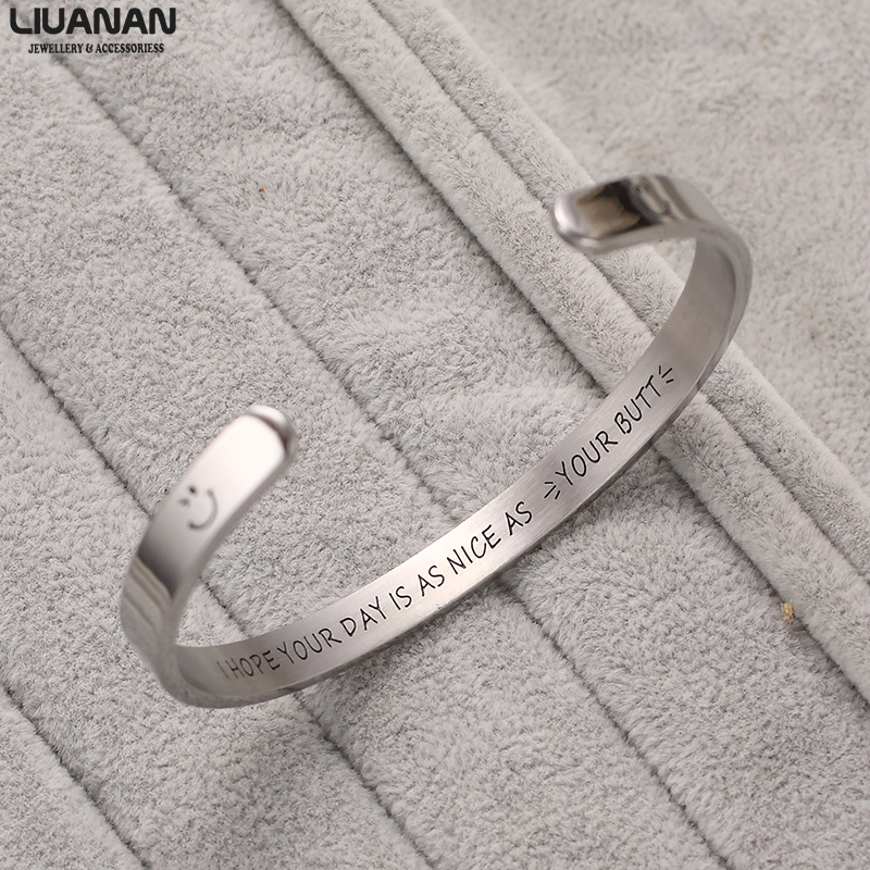 Boyfriend Girlfriend Gifts Bracelet Engraved quot I Hope Your Day is As Nice As Your Butt quot Cuff Bracelet Funny Gift Idea for Her Him in Bangles from Jewelry amp Accessories
