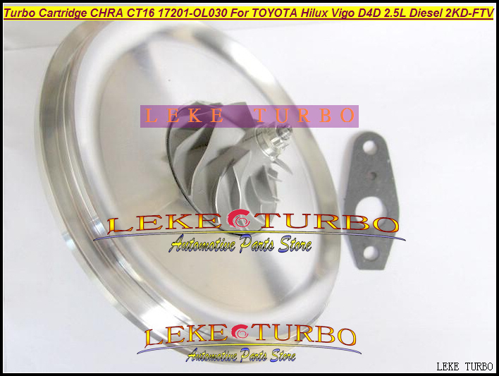 Free Ship Turbo Cartridge CHRA Core CT16 17201-OL030 17201-0L030 17201 OL030 Turbocharger For TOYOTA Hilux Vigo 2KD 2KD-FTV 2.5L