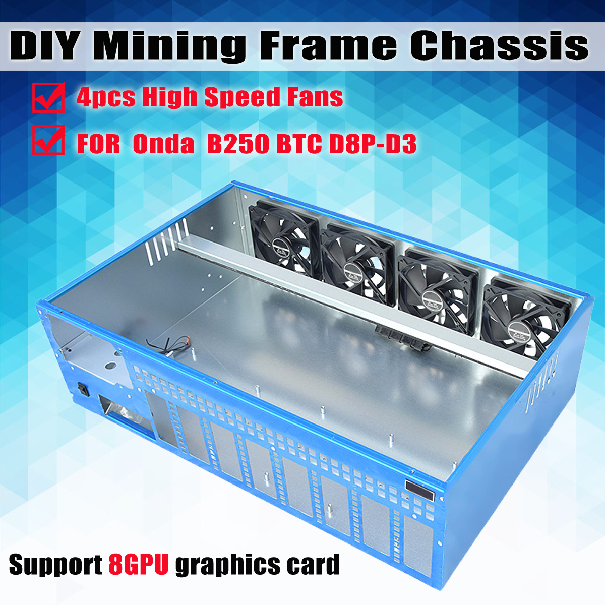 8GPU DIY Mining Frame Chassis PC Case Computer Case Housing For Pc With 4 fans For Onda B250 BTC D8P-D3 Motherboard onda b150u d3 computer motherboard